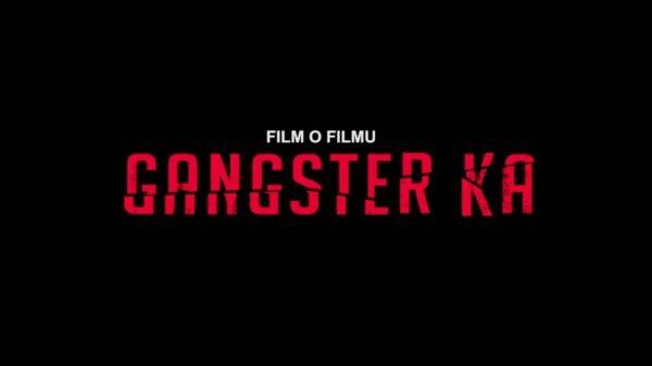 Sleduj online  Film o filmu Gangster Ka na CS Film!