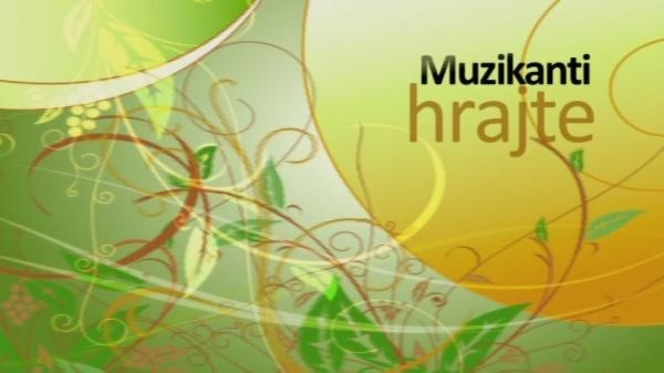 Muzikanti hrajte